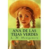 Libro : Ana De Las Tejas Verdes (spanish Edition)