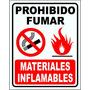 Cartel Prohibido Fumar Materiales Inflamables 22x28 Cm
