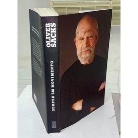 Livro Sempre Em Movimento Oliver Sacks