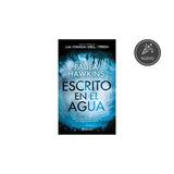 Libro Escrito En El Agua De Paula Hawkins.