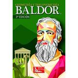 Geometria Y Trigonometria 3/ed - Baldor, Aurelio / Patria