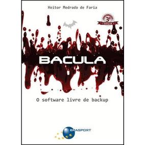 Bacula - O Software Livre De Backup
