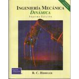 .: Ingeniería Mecánica: Dinámica :. Hibbeler !!!