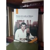Historia De La Radio En Tabasco
