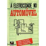 A Eletricidade No Automóvel