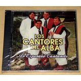Los Cantores Del Alba Te Esperare Cantando Cd Nuevo