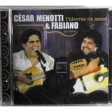 Cd César Menotti & Fabiano Palavras De Amor Ao Vivo Mpb Pop