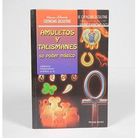 Æ Amuletos Y Talismanes Su Poder Mágico Ciencias Oculta Ele4