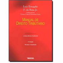Manual De Direito Tributário - Novo - 2012 - Luiz Emygdio