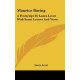 Libro Maurice Baring: A Postscript By Laura Lovat With Som