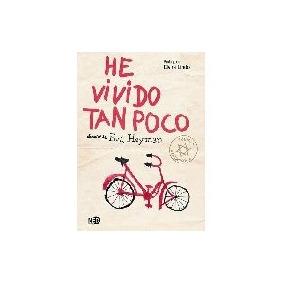 He Vivido Tan Poco - Heyman, Eva
