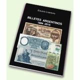Catalogo Billetes Argentinos 1884-2016, Eduardo Colantonio