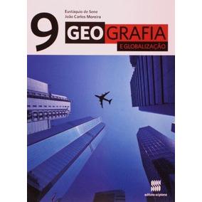 Geografia E Globalizaçao - 9º Ano - Ensino Fundamental Ii -