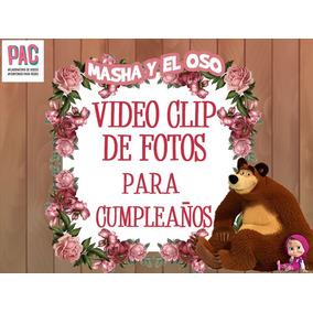 Masha Y El Oso Cumpleaños Videoclip De Fotos Personalizado