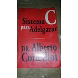 Libro Dr Alberto Cormillot Sistema C Para Adelgazar La Plata