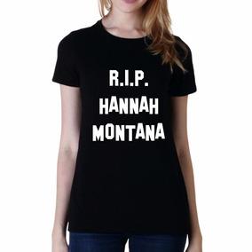Remera Miley Cyrus R I P Hannah Montana Rip Pop Star Envios!