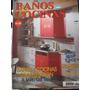 Baños & Cocinas Revista De Decoración N° 17 Julio 2000