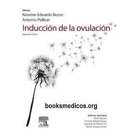 Induccion De La Ovulacion Busso 2 Edicion Digital