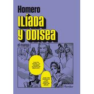 Ilíada Y Odisea - El Manga
