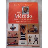 Libro Mi Metodo-patricia Sangenis