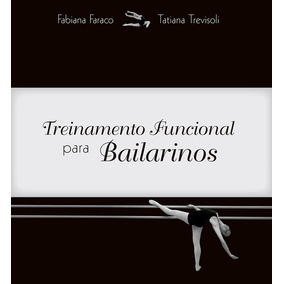 Livro Treinamento Funcional Para Bailarinos