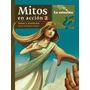 Mitos En Accion 2. Amor Y Aventura La Estacion Nuevo