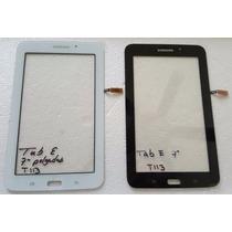 Touch Screen Samsung Tab E Lite De 7 Modelo T113 +kit+envio