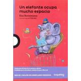 Libros Nuevos,un Elefante Ocupa Mucho Lugar, Elsa Bornemann