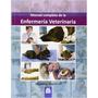 Manual Completo De La Enfermería Veterinaria; Victoria Aspi