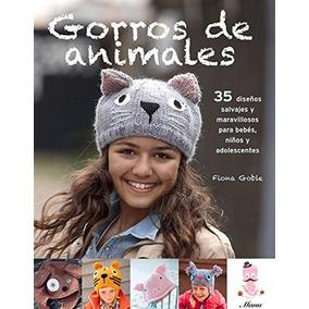 Libro Gorros De Animals Tejidos A Dos Agujas / Animal Beanie