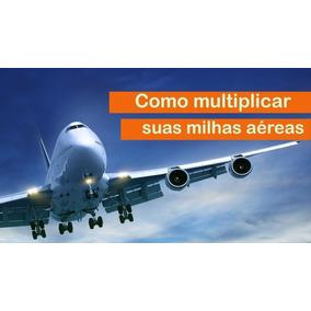 Curso Como Multiplicar Milhas Aéreas + 5.000 Cursos