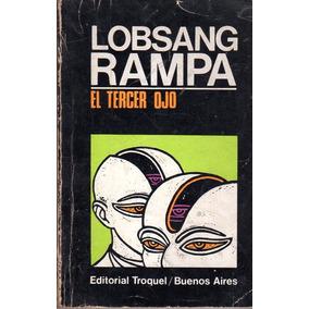 El Tercer Ojo - Lobsang Rampa
