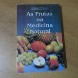 F-9livro - As Frutas Na Medicina Natural - Alfons Balbach