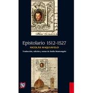 Epistolario (1512-1527), Nicolás Maquiavelo, Ed. Fce