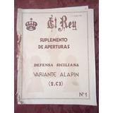 Ajedrez - El Rey - Defensa Siciliana - Variante Alapin (2.c3
