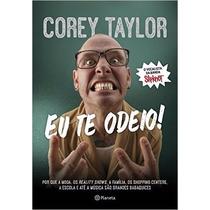 Eu Te Odeio Livro Corey Taylor Slipknot