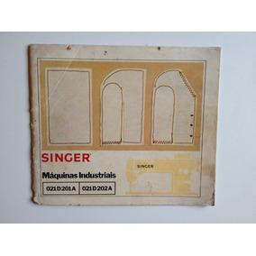 Manual De Instruções Singer Máquina Industrial 021d 201a 202