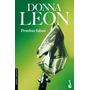 Pruebas Falsas - Donna Leon