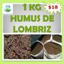 Lombricomposta Humus De Lombriz 1 Kg Abono Orgánico Sustrato