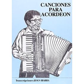 Canciones Para Acordeon Aa.vv. Envío Gratis
