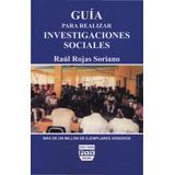 Guía Para Realizar Investigaciones Sociales Rojas 2013