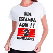 Kit 2 Camisetas Personalizada Com Sua Estampa Foto Imagem