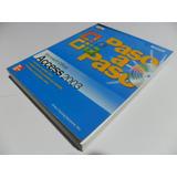Microsoft Office Access 2003 Paso A Paso Bases De Datos