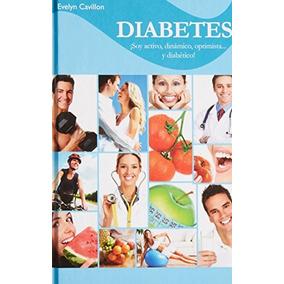 Libro Diabetes Soy Activo Dinamico Optimista Y Diabetico