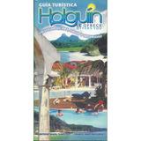 Holguín Le Ofrece Bilingüe Guía Turistica Cuba