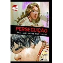 Perseguição - Coleção Jabuti Tânia Alexandre Martinelli
