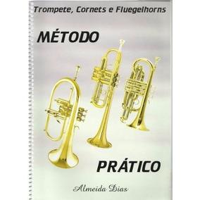 Trompete: Método Prático - Almeida Dias (ebook)