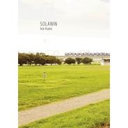 Solanin. Inio Asano.  Integral