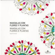 Mandalas Con Flores Y Plantas, Sergio Guinot, Ilus