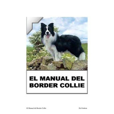 El Manual Del Border Collie Y Adiestra En Pdf 13 Libros +